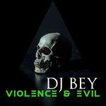 Violence & Evil