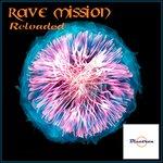 Rave Mission Reloaded