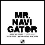 Mr. Navigator (Steve Aoki's 'I Am The Captain Now' Extended Remix)
