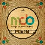 100 Whites A Day
