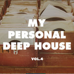 My Personal Deep House Vol 4