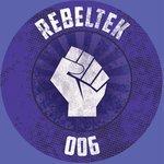 REBELTEK 006
