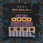 Metta Muzik Vol 3