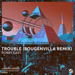 Trouble (Bougenvilla Remix)
