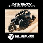 Top 50 Techno & Tech House (Spring '20)