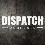 Dispatch Dubplate 015