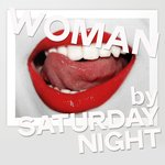 Woman By Saturday Night (House Music For Woman)