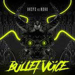 Bullet Voice
