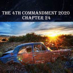 The 4th Commandment 2020 Chapter 24