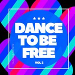 Dance To Be Free Vol 2