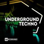 Underground Techno Vol 04
