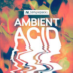 Ambient Acid (Sample Pack WAV/APPLE/LIVE/REASON)
