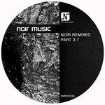 Noir Remixed Part 3.1