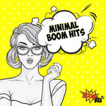 Minimal Boom Hits