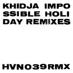 Impossible Holiday (Remixes)