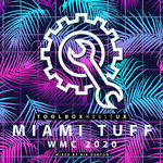Miami Tuff: WMC 2020 (unmixed Tracks)