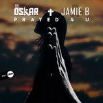 Prayed 4 U