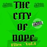 City Of Dope Files Vol 4 (Explicit)