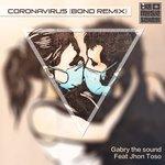 Coronavirus (Bond Remix) (feat John Toso)