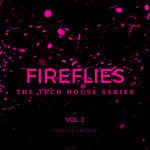 Fireflies (The Tech House Series) Vol 2