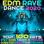EDM Rave Dance 2020 (Top 100 Hits Psy Goa Trance House Dubstep Bass Trap Techno)