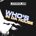 Who's In Da House