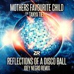 Reflections Of A Disco Ball (Joey Negro remixes)