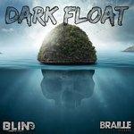 Dark Float