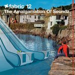 Fabric 12/The Amalgamation Of Soundz