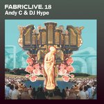 Fabriclive 18/Andy C & DJ Hype