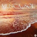 Musica Del Sol Vol 5: Luxury Lounge & Chillout Music