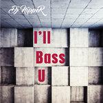I'll Bass U
