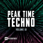 Peak Time Techno Vol 01