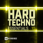 Hard Techno Essentials Vol 10