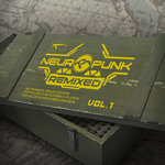 Neuropunk Remixed Vol 1