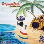 Tropicaldubs