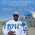 DJ King Assassin Presents Bossolo & Ben Franks (Explicit)