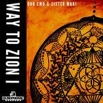 Way To Zion (Part 1)