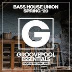 Bass House Union (Spring '20)