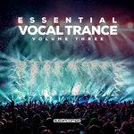 Essential Vocal Trance Vol 3