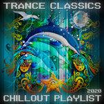 Trance Classics/Chillout Playlist 2020