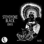 Steyoyoke Black Onyx, Vol 1