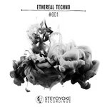 Ethereal Techno #001