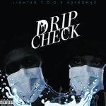 Drip Check