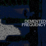Demented Frequency