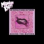 Behind The Mayhem