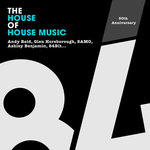 The House Of House Music