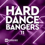 Hard Dance Bangers Vol 11