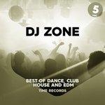 DJ Zone Vol 5 (Best Of Dance, Club, House & EDM)