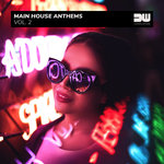 Main House Anthems Vol 2